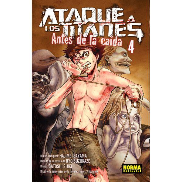 Ataque a los Titanes: Antes de la Caída #04 (spanish) Manga Oficial Norma Editorial