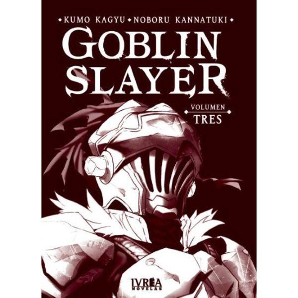 Goblin Slayer #03 Novela Oficial Ivrea
