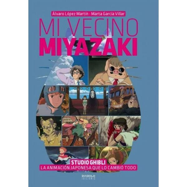 Mi Vecino Miyazaki (Spanish) Diabolo ediciones