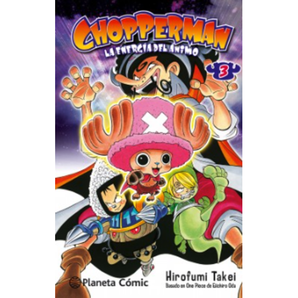 CHOPPERMAN, ¡Aquí está nuestro héroe! #03 Manga Oficial Planeta Comic (Spanish)