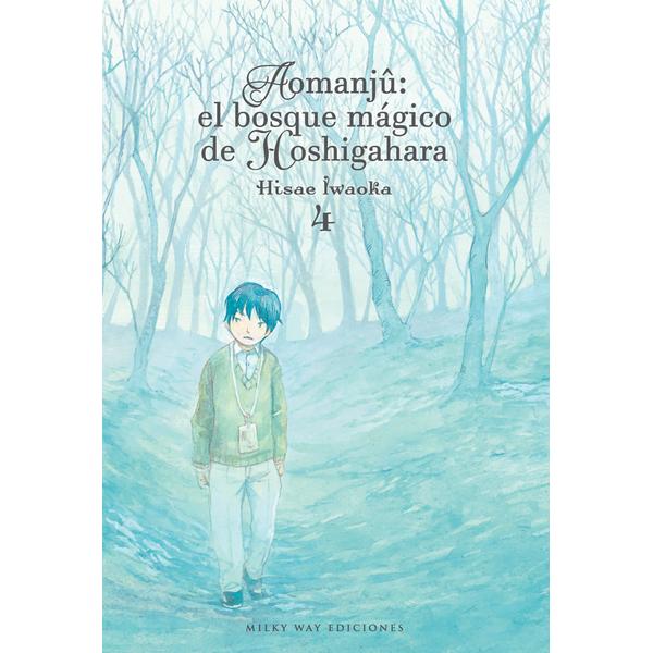 Aomanju El Bosque Magico de Hoshigahara #04 Manga Oficial Milky Way Ediciones