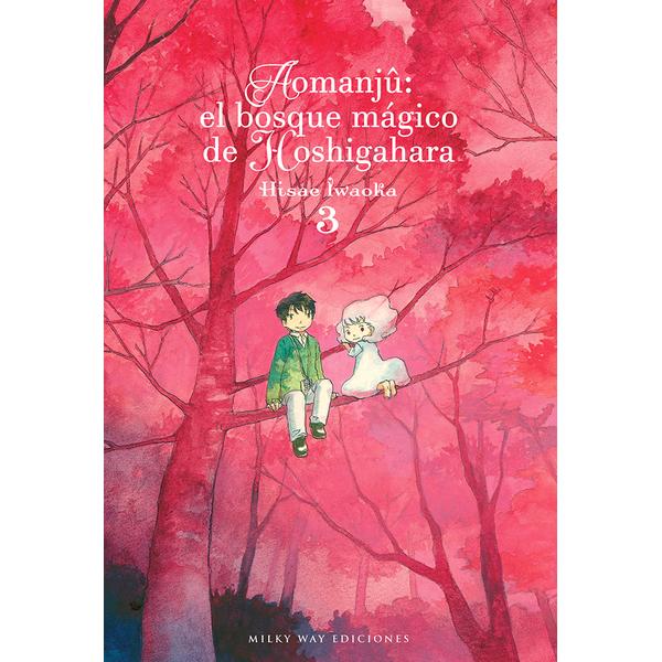 Aomanju El Bosque Magico de Hoshigahara #03 Manga Oficial Milky Way Ediciones
