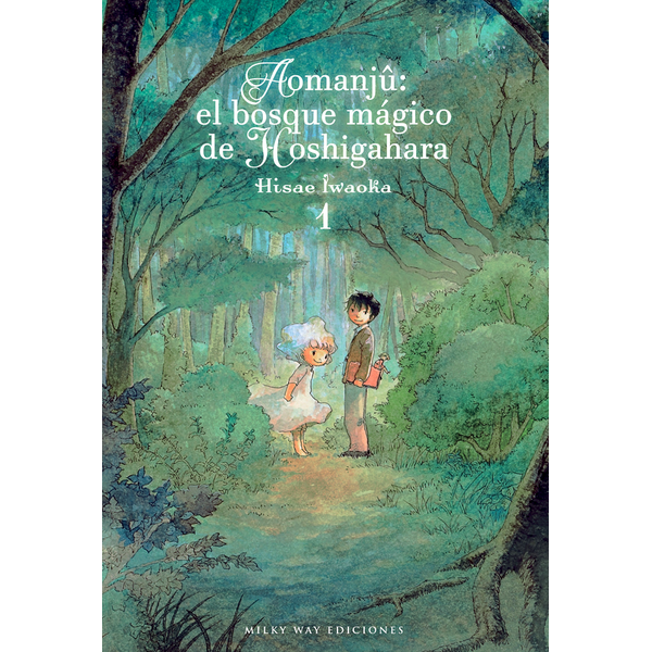 Aomanju El Bosque Magico de Hoshigahara #01 Manga Oficial Milky Way Ediciones