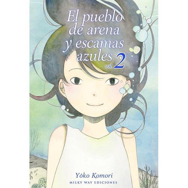 El Pueblo De Arena Y Escamas Azules #02 Manga Oficial Milky Way Ediciones