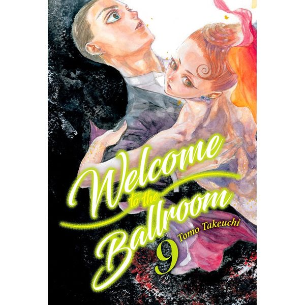 Welcome to the Ballroom #09 Manga Oficial Milky Way Ediciones
