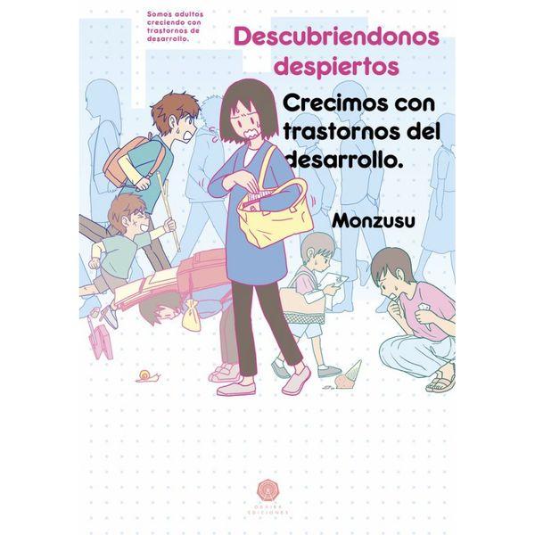 Descubriendonos despiertos - Crecimos con trastornos del desarrollo Manga Oficial Odaiba Ediciones