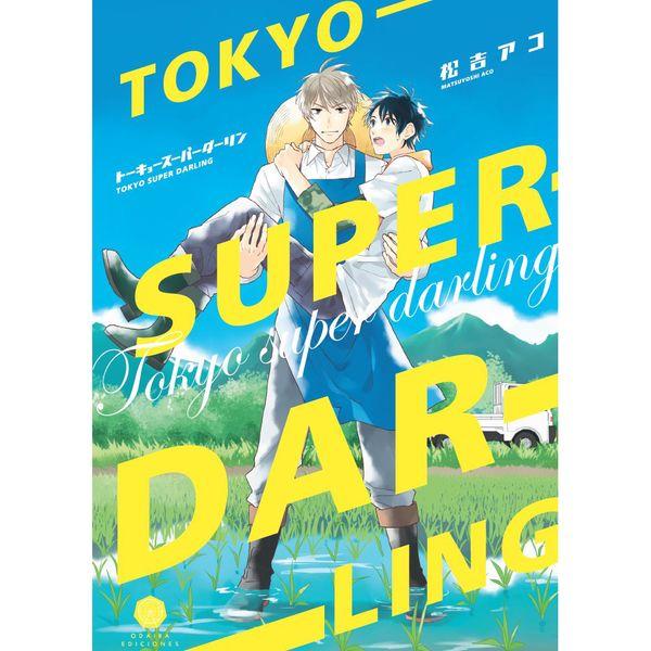 Tokyo Super Darling Manga Oficial Odaiba Ediciones