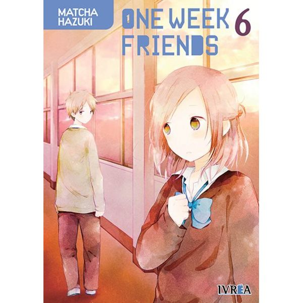 One Week Friends #07 Manga Oficial Ivrea