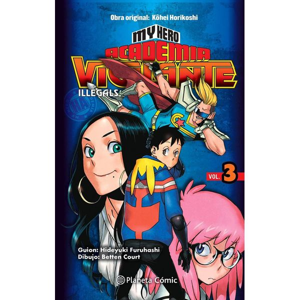 My Hero Academia Vigilante Illegals #03 Manga Oficial Planeta Comic