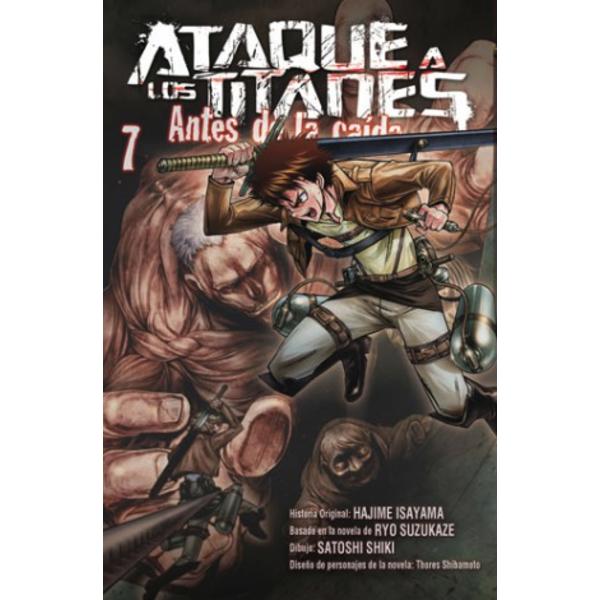 Ataque a los Titanes: Antes de la Caída #07 (spanish) Manga Oficial Norma Editorial