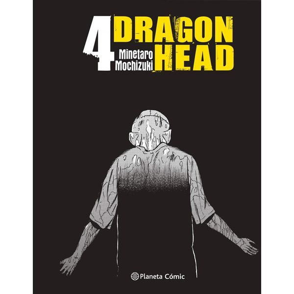 Dragon Head #04 Manga Oficial Planeta Comic