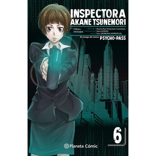 Inspectora Akane Tsunemori PSYCHO PASS #06 Manga Oficial Planeta Comic (Spanish)
