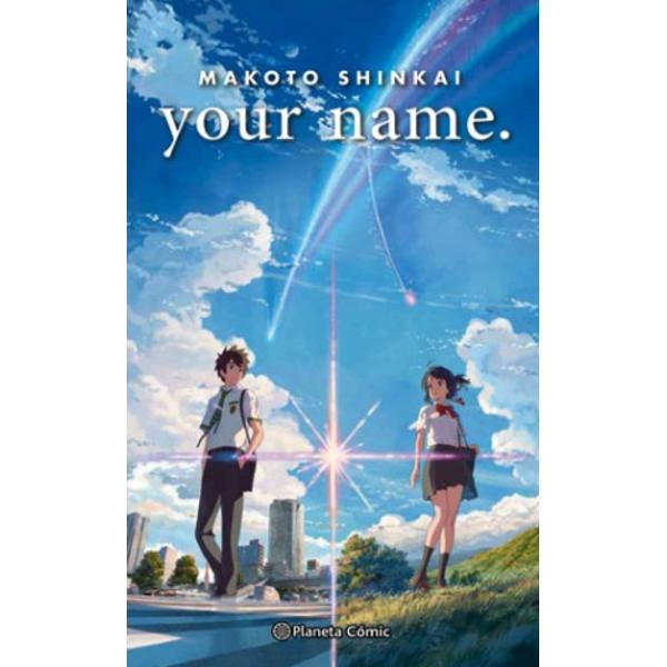 Your Name (Novela) Oficial Planeta Comic (Spanish)