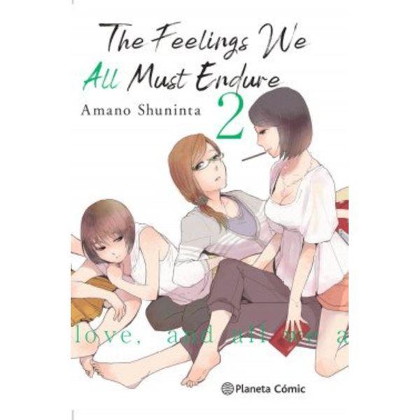The Feelings We All Must Endure #02 Manga Planeta Cómic