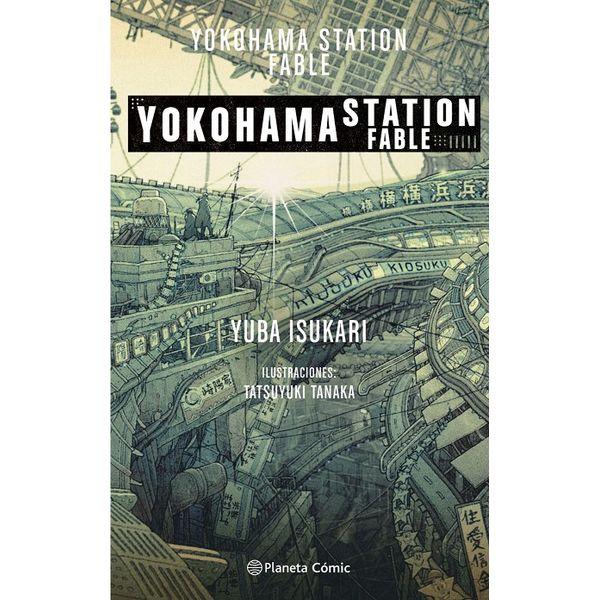 Yokohama Station Novela Oficial Planeta Comic