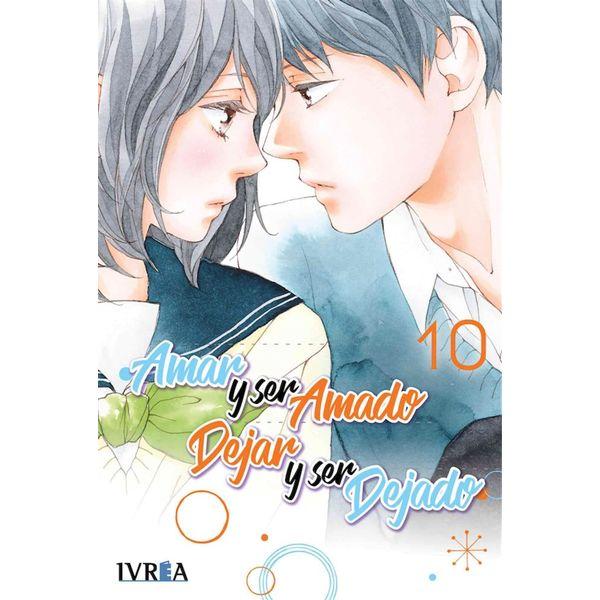 Amar y ser amado, dejar y ser dejado #10 (spanish) Manga Oficial Ivrea