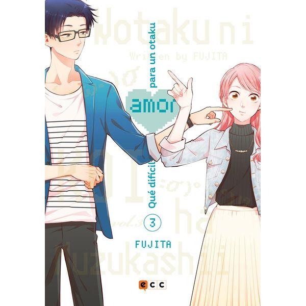Qué difícil es el amor para un otaku #03 Manga Oficial ECC Ediciones