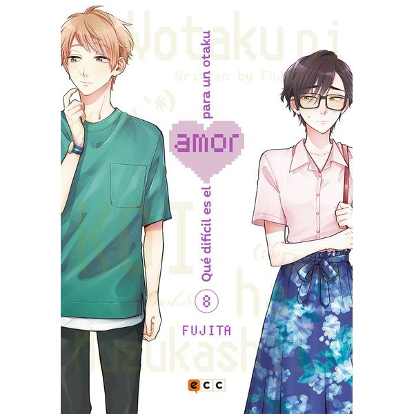 Qué difícil es el amor para un otaku #08 Manga Oficial ECC Ediciones
