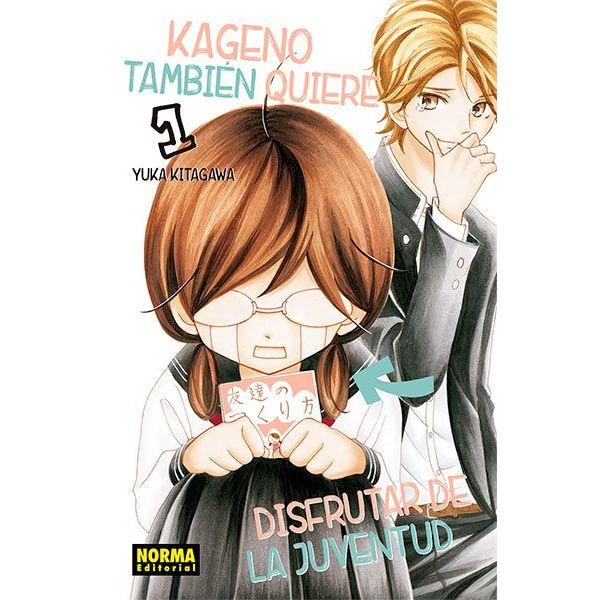 Kageno También Quiere Disfrutar De La Juventud #01 Manga Oficial Norma Editorial