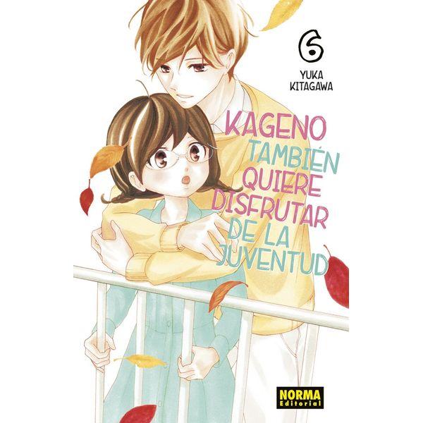 Kageno También Quiere Disfrutar De La Juventud #06 Manga Oficial Norma Editorial