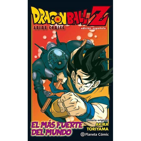 Dragon Ball Z Anime Cómics: El más fuerte del mundo Manga Oficial Planeta Comic
