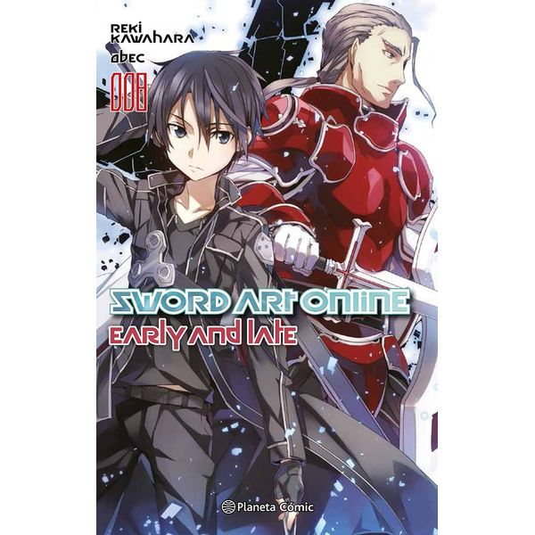 Sword Art Online Early And Late #08 (Novel) Oficial Planeta Comic (spanish)