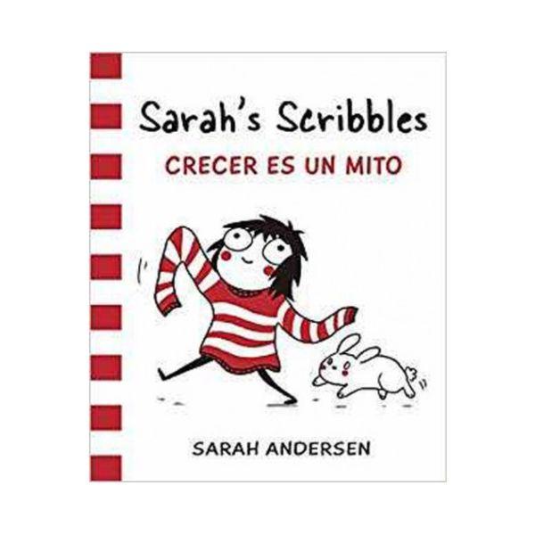 Sarah's Scribbles: Crecer es un Mito (Spanish)