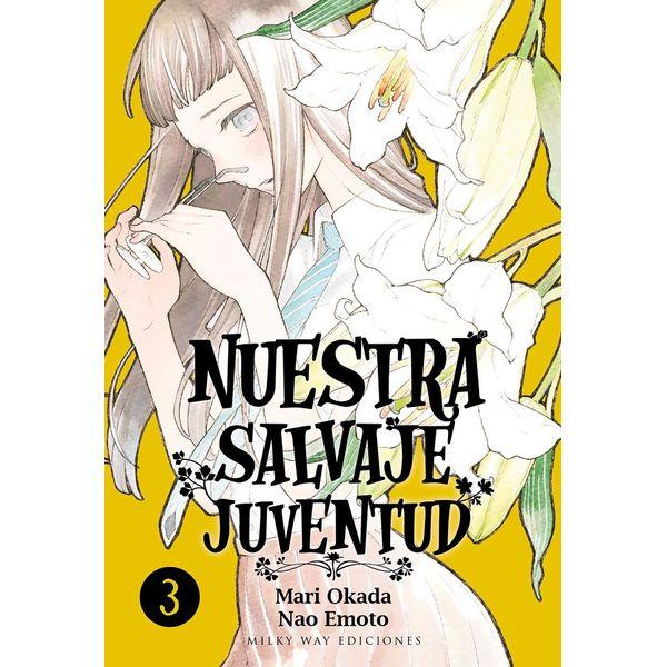 Nuestra Salvaje Juventud #03 Manga Oficial Milky Way Ediciones