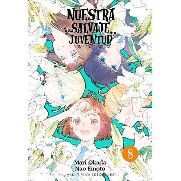 Nuestra Salvaje Juventud #08 Manga Oficial Milky Way Ediciones (spanish)
