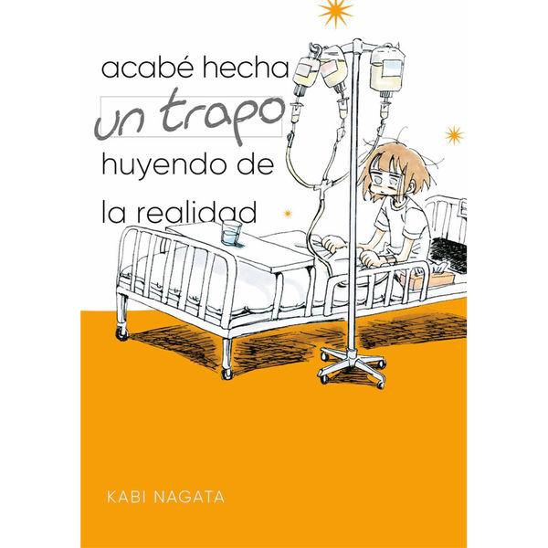Acabe hecha un trapo huyendo de la realidad Manga Oficial Fandogamia Editorial (English)
