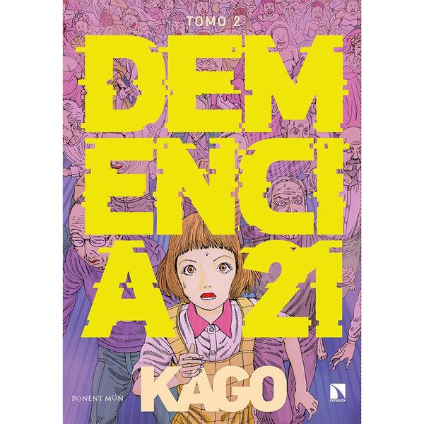 Demencia 21 #02 Manga Oficial Ponent Mon