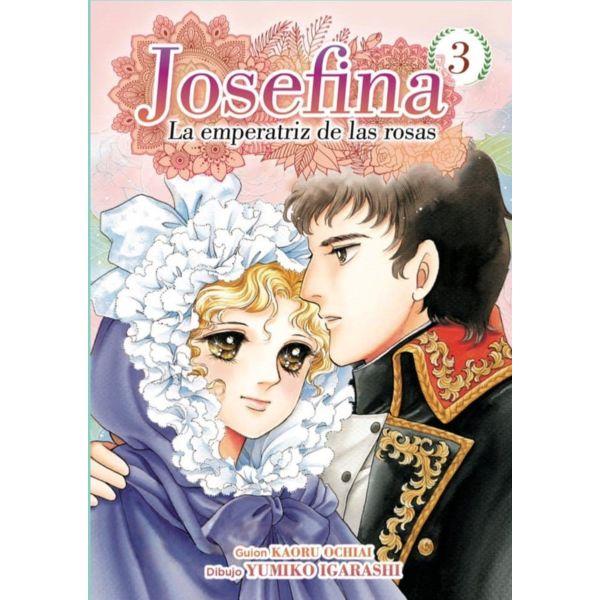 Josefina La emperatriz de las rosas #03 Manga Oficial Arechi Manga