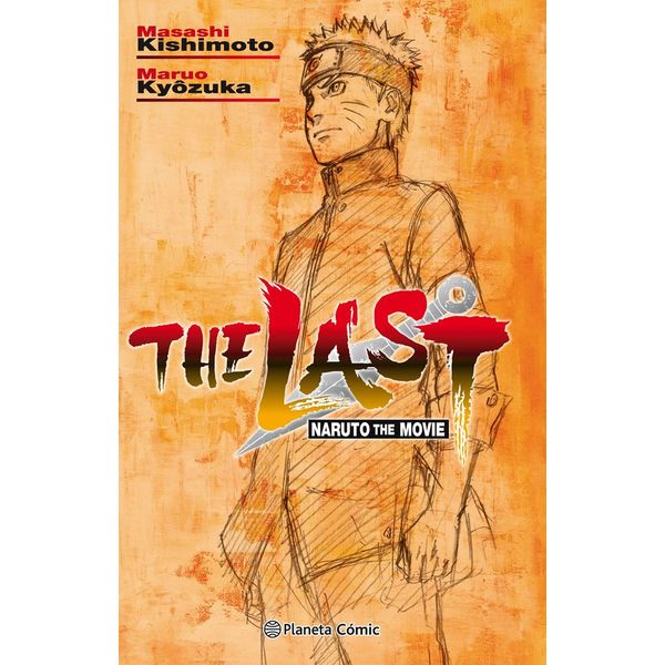 The Last: Naruto The Movie (novela) Oficial Planeta Comic