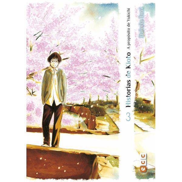 Historias de Kioto: A proposito de Yukichi #03 (Spanish) Manga Oficial ECC Ediciones