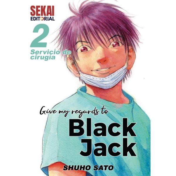 Give my regards to Black Jack #02 Manga Oficial Sekai Editorial