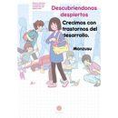 Descubriendonos despiertos - Crecimos con trastornos del desarrollo Manga Oficial Odaiba Ediciones (Spanish)