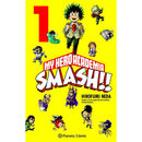 My Hero Academia Smash Manga Oficial Planeta Comic (Spanish)