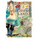Blissful Land #01 Manga Oficial Milky Way Ediciones