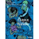 Carole & Tuesday #03 Manga Oficial Ivrea