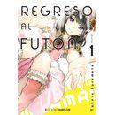 Regreso al Futon #01 Manga Oficial Ediciones Babylon (spanish)