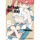 Que torpe eres Ueno #05 Manga Oficial Ediciones Babylon