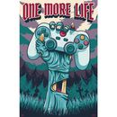 Poster Gamer One More Life 91,5 x 61 cms
