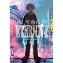 To your Eternity #13 Manga Oficial Milky Way Ediciones