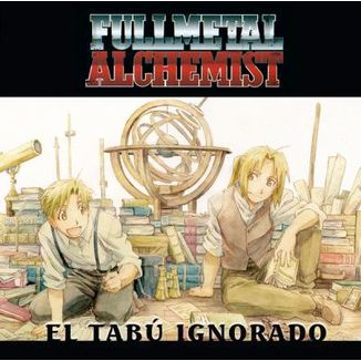 Fullmetal Alchemist: El Tabú ignorado