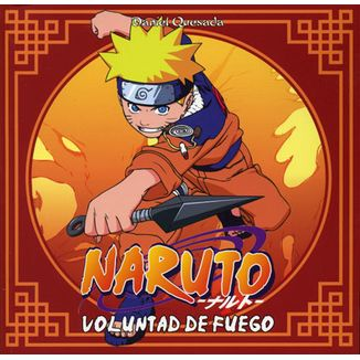 Naruto - Voluntad de Fuego
