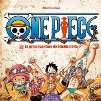One Piece: La Gran Aventura de Eiichiro Oda