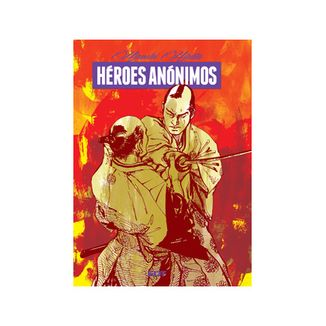 Heroes anonimos (Edición Cartoné) (Spanish)