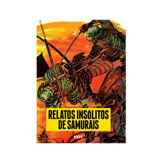 Relatos insolitos de Samurais (Edición Cartoné)