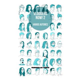 VLOGGERS NOW! 02
