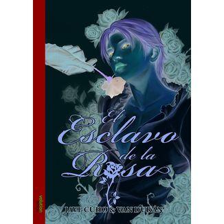 El Esclavo de la Rosa #01 (Spanish)